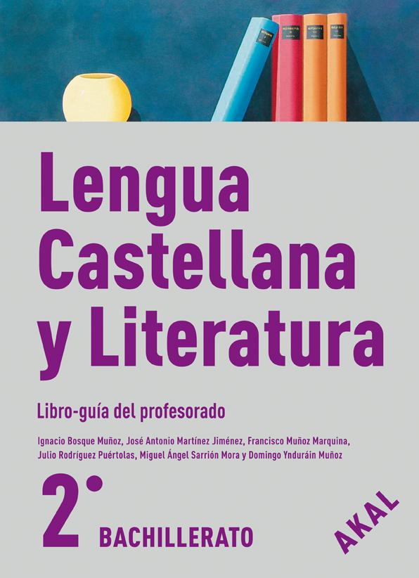 Lengua Castellana y Literatura 2º Bach.