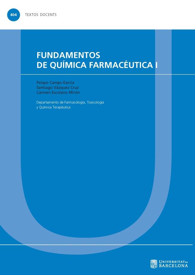 Fundamentos de química farmacéutica. Volumen 1