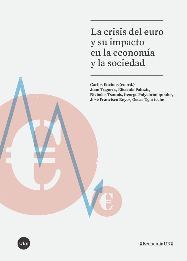 LA CRISIS DEL EURO Y SU IMPACTO EN LA ECONOMIA Y LA SOCIEDAD