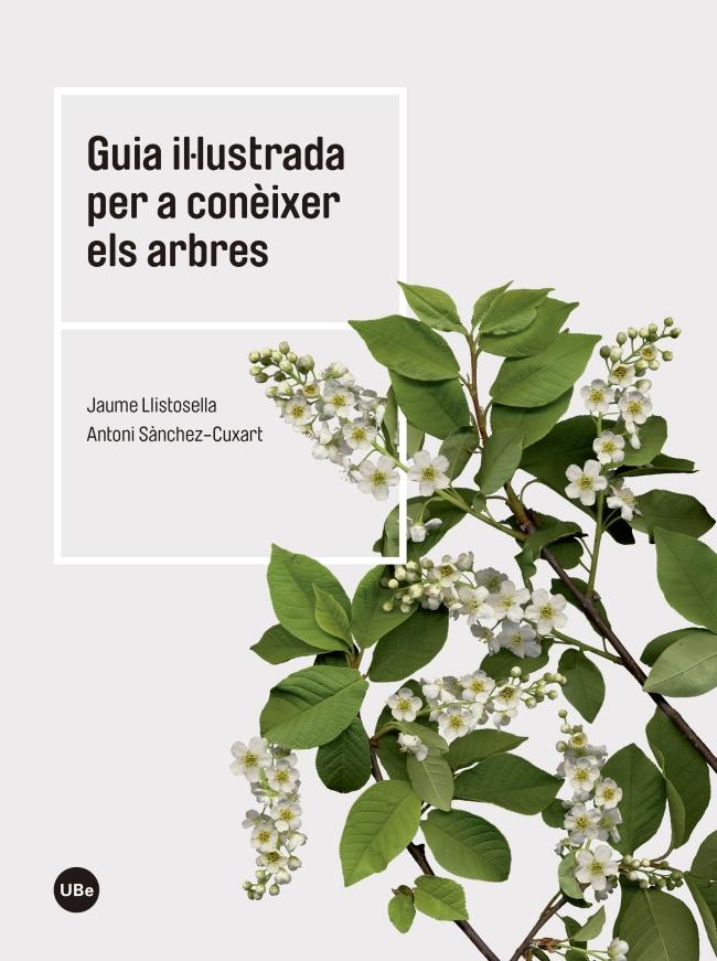 GUIA IL.LUSTRADA PER CONEIXER ELS ARBRES