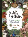 Bèsties i bestioles, la vida secreta dels animals (9788448947675)