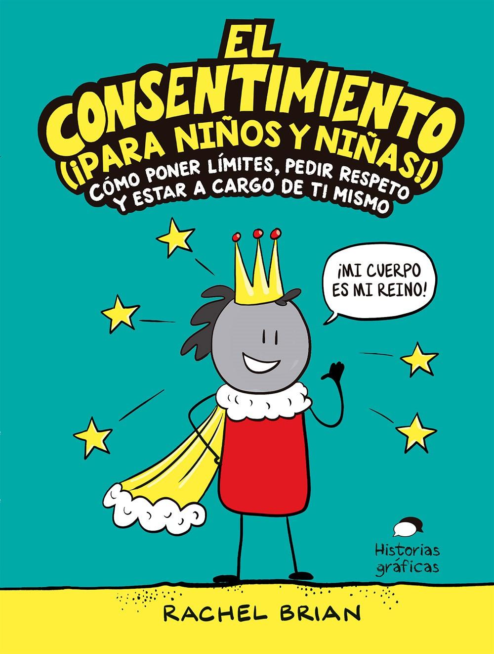 El consentimiento (¡para niños y niñas!)