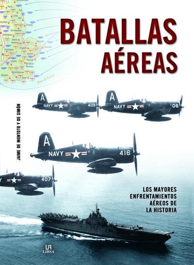 Batallas Aéreas   «Los Mayores Enfrentamientos Aéreos de la Historia»