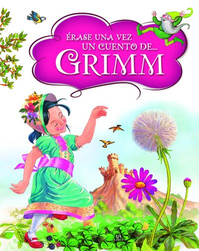 Ërase una Vez un Cuento de ... Grimm