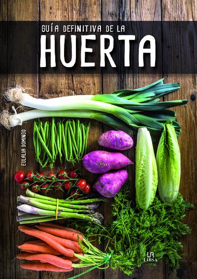 Guía Definitiva de la Huerta