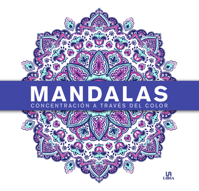 Mandalas Concentración a Través del Color (9788466238014)
