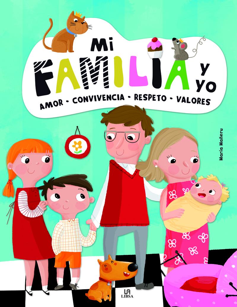 Mi Familia y Yo   «Amor, Convivencia, Respeto y Valores»