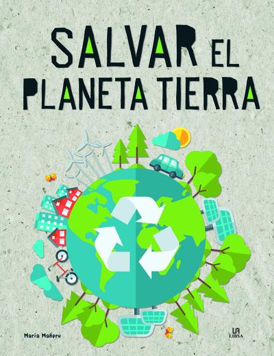 Salvar el Planeta Tierra