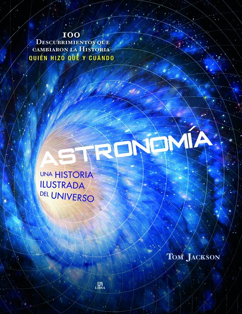 Astronomía   «Una Historia Ilustrada del Universo»