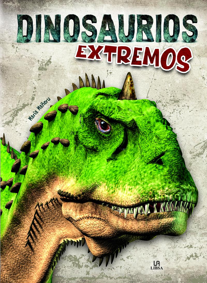 Dinosaurios Extremos