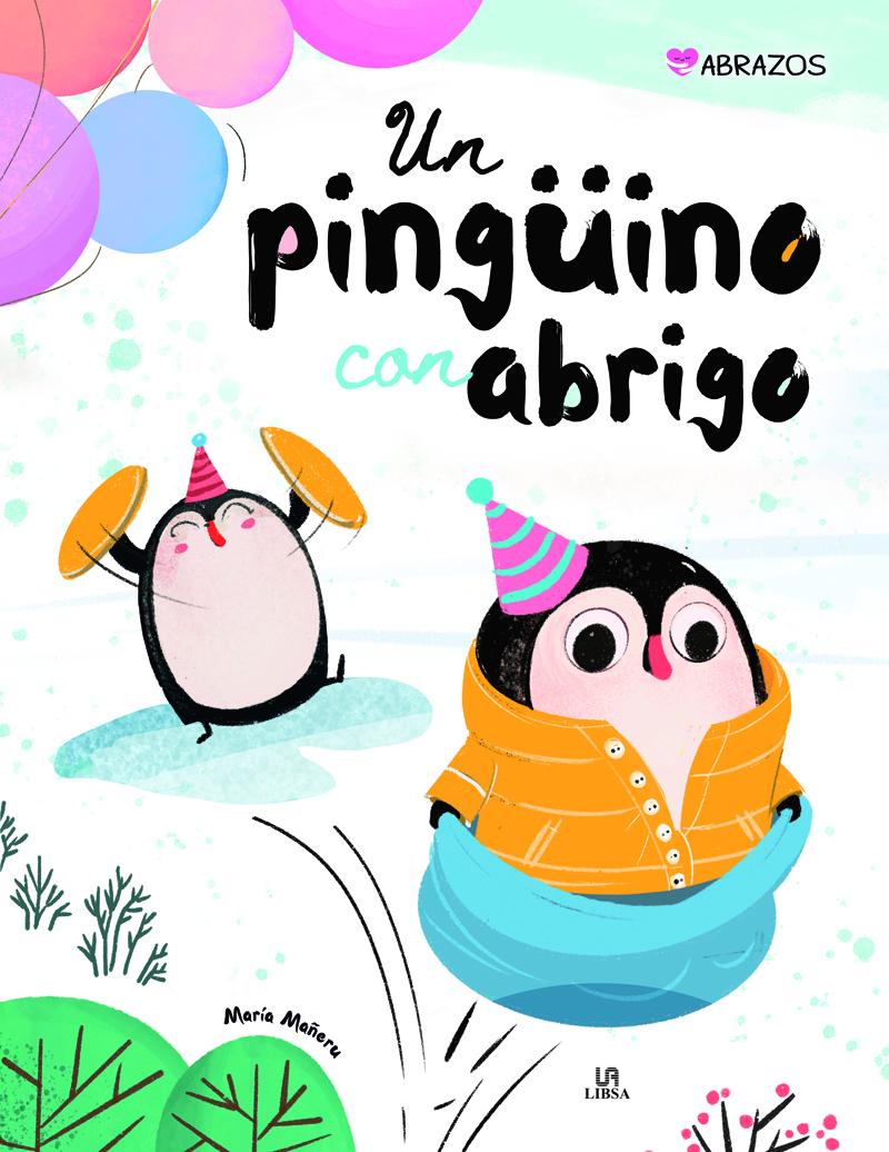 Un Pingüino con Abrigo