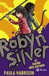 4Robyn Silver: El sueño más oscuro