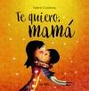 0Te quiero, mamá