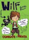 7Wilf combate al pirata. Libro 2