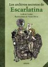 6Los archivos secretos de Escarlatina