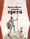 6El maravilloso mundo de la ópera