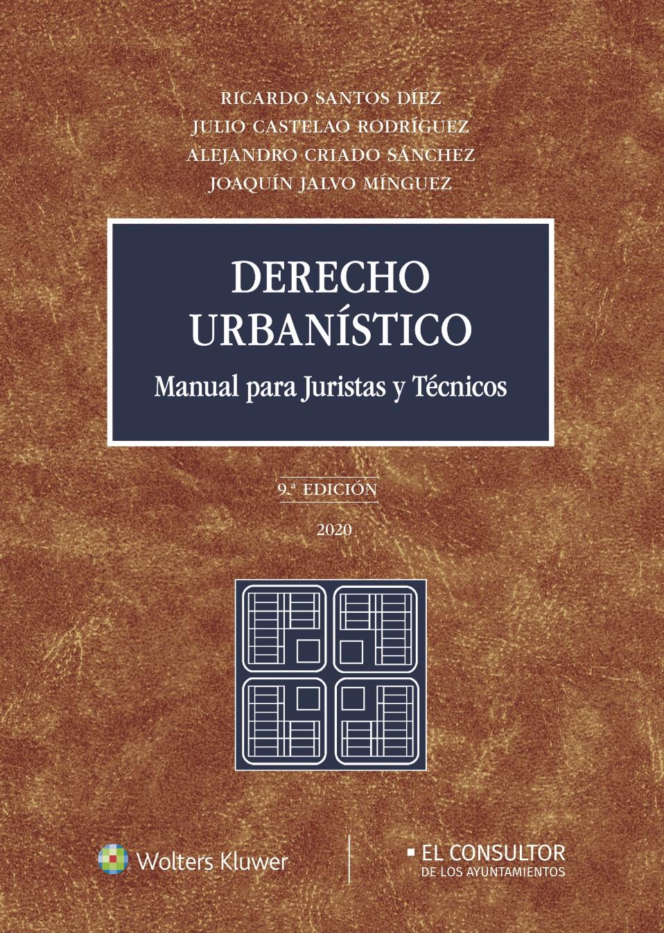Derecho urbanístico (9.ª Edición)   «Manual para juristas y técnicos»