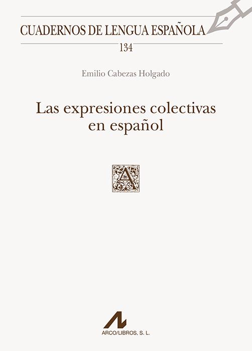 EXPRESIONES COLECTIVAS EN ESPAÑOL