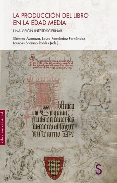 La producción del libro en la Edad Media   «Una visión interdisciplinar»