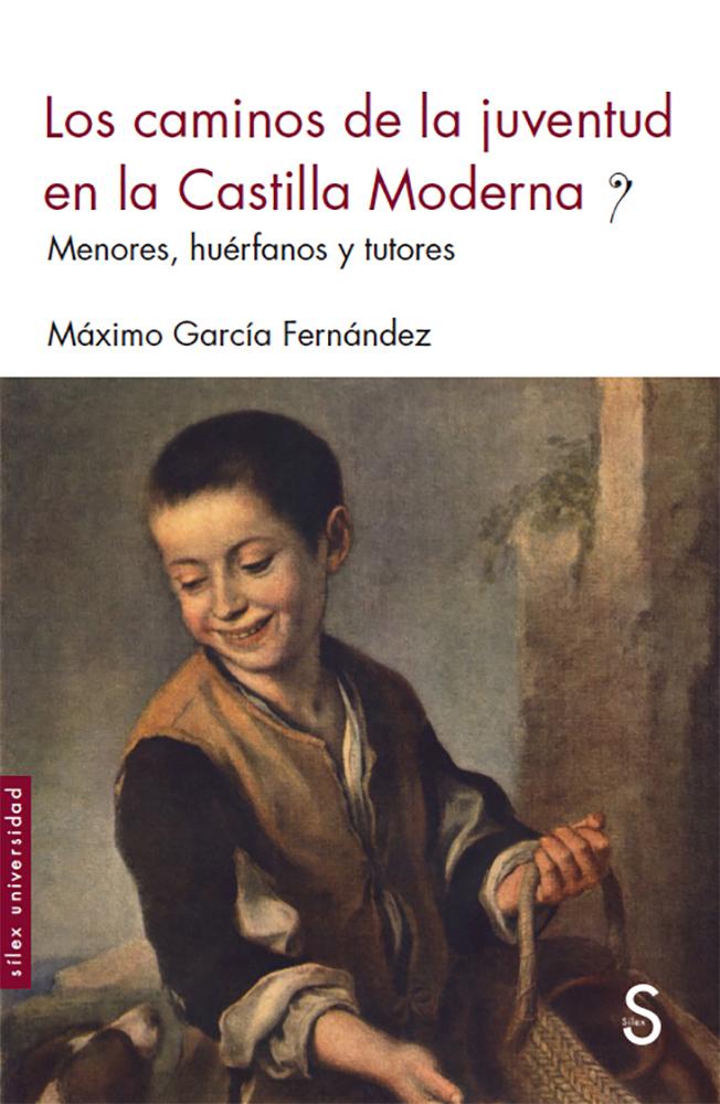 Los caminos de la juventud en la Castilla Moderna