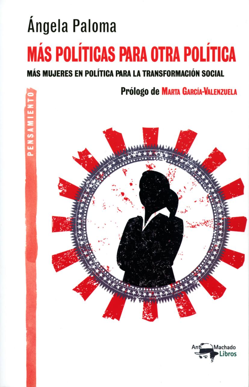 Más políticas para otra política   «Más mujeres en política para la transformación social»
