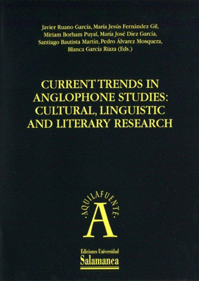 Current trends in anglophone studies: cultural, linguistic and literary research (CD) (9788478001576)
