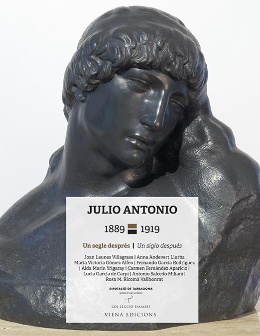 Julio Antonio, 1889-1919   «Un segle després/Un siglo después»