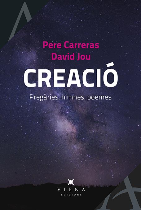 Creació   «Pregàries, himnes, poemes»