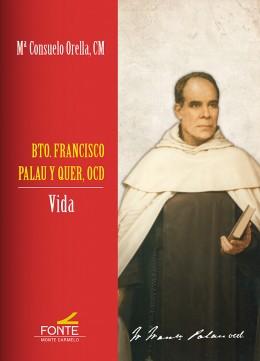 Bto. Francisco Palau y Quer, OCD   «Vida»