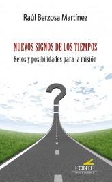 Nuevos signos de los tiempos   «Retos y posibilidades para la misión»