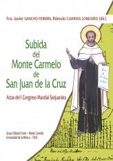 Subida del Monte Carmelo de San Juan de la Cruz   «Actas del I Congreso Mundial Sanjuanista»