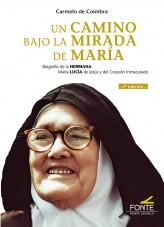 Un camino bajo la mirada de Maria