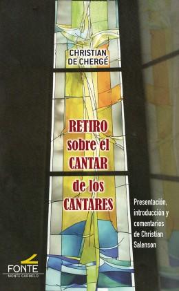 RETIRO SOBRE EL CANTAR DE LOS CANTARES