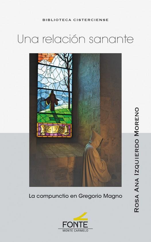 Una relación sanante   «La compunctio en Gregorio Magno»