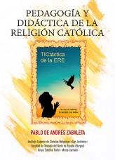 Pedagogía y didáctica de la religión católica