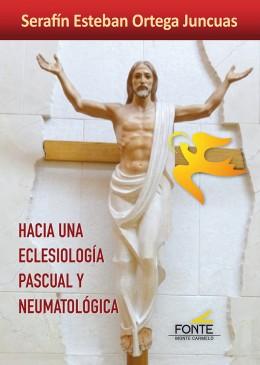 Hacia una eclesiología pascual y neumatológica