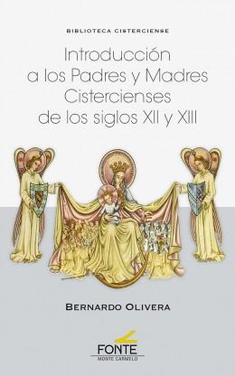 Introducción a los Padres y Madres cistercienses de los siglos XII y XIII