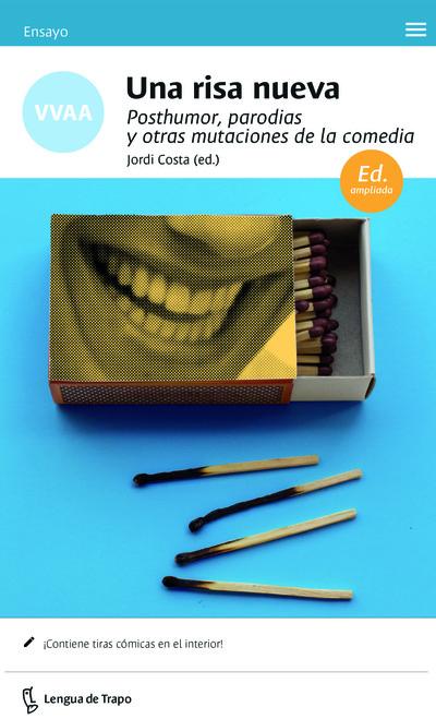Una risa nueva   «Posthumor, parodias y otras mutaciones de la comedia»