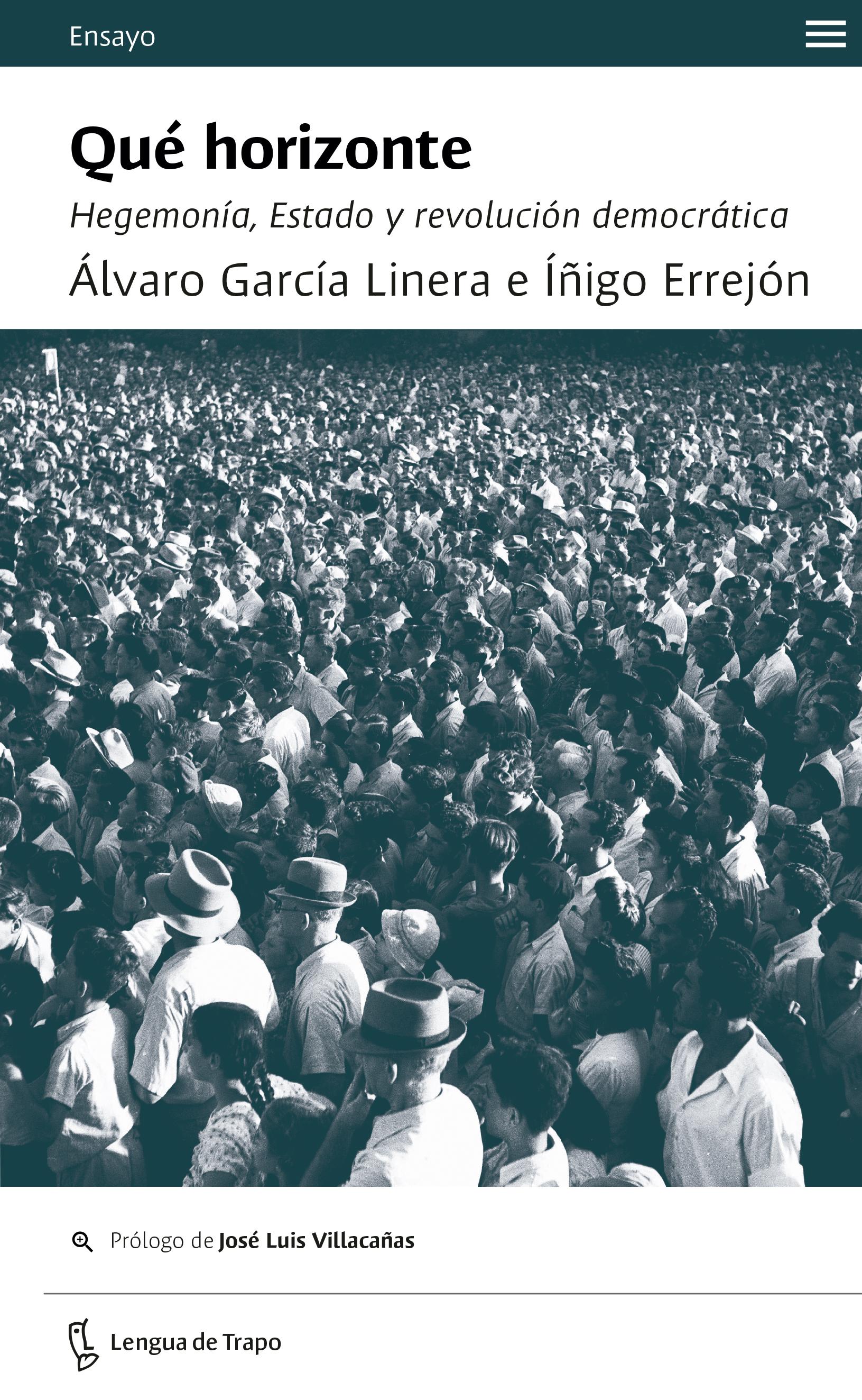 Qué horizonte   «Hegemonía, Estado y revolución democrática»
