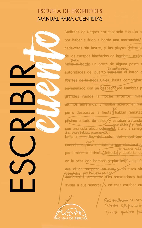 Escribir cuento   «Manual para cuentistas»