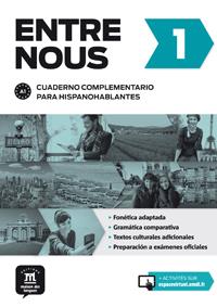 Entre nous. Cuaderno complementario para hispanohablantes