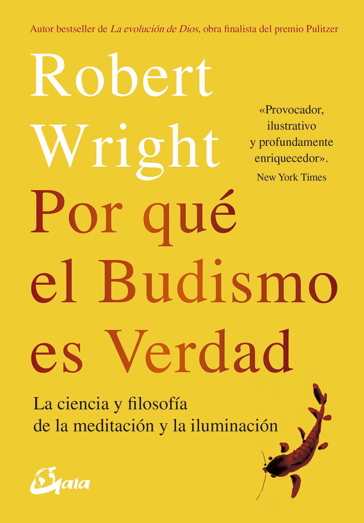 Por qué el budismo es verdad   «La ciencia y flosofía de la meditación y la iluminación»