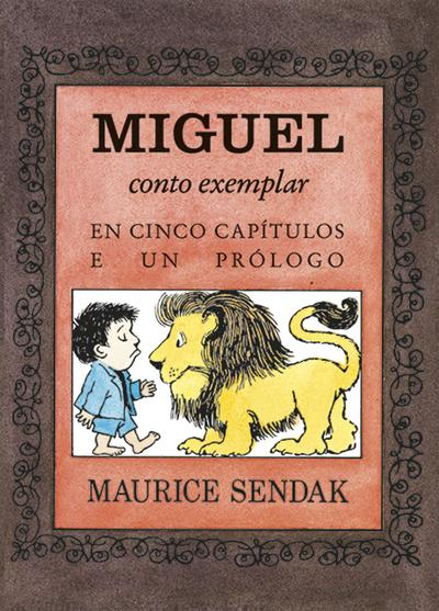 Miguel, conto exemplar en cinco capítulos e un prólogo