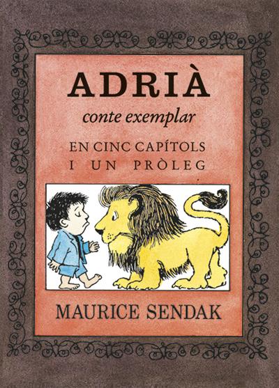 Adrià, conte moral en cinc capítols i un pròleg