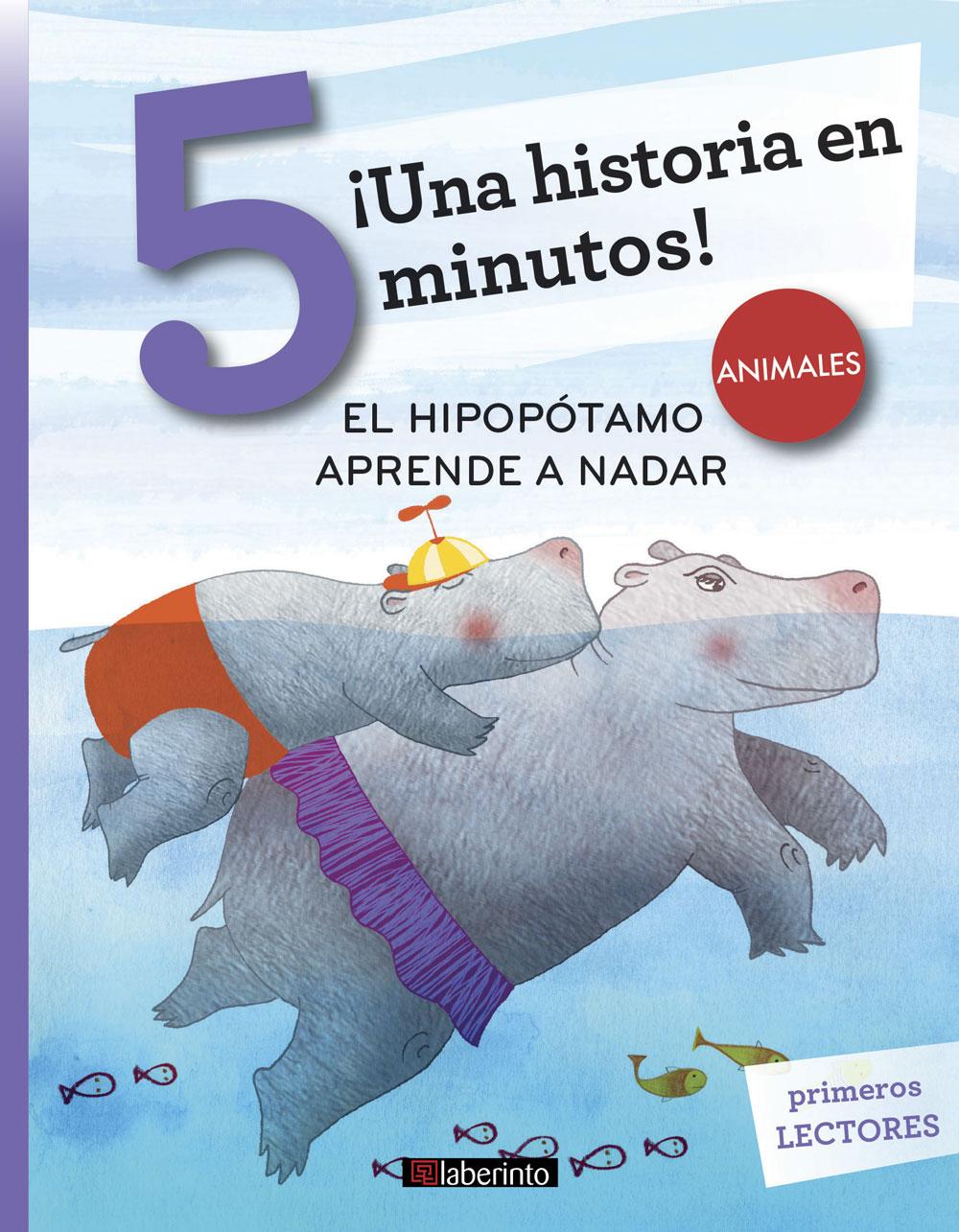 ¡Una historia en 5 minutos! El hipopótamo aprende a nadar
