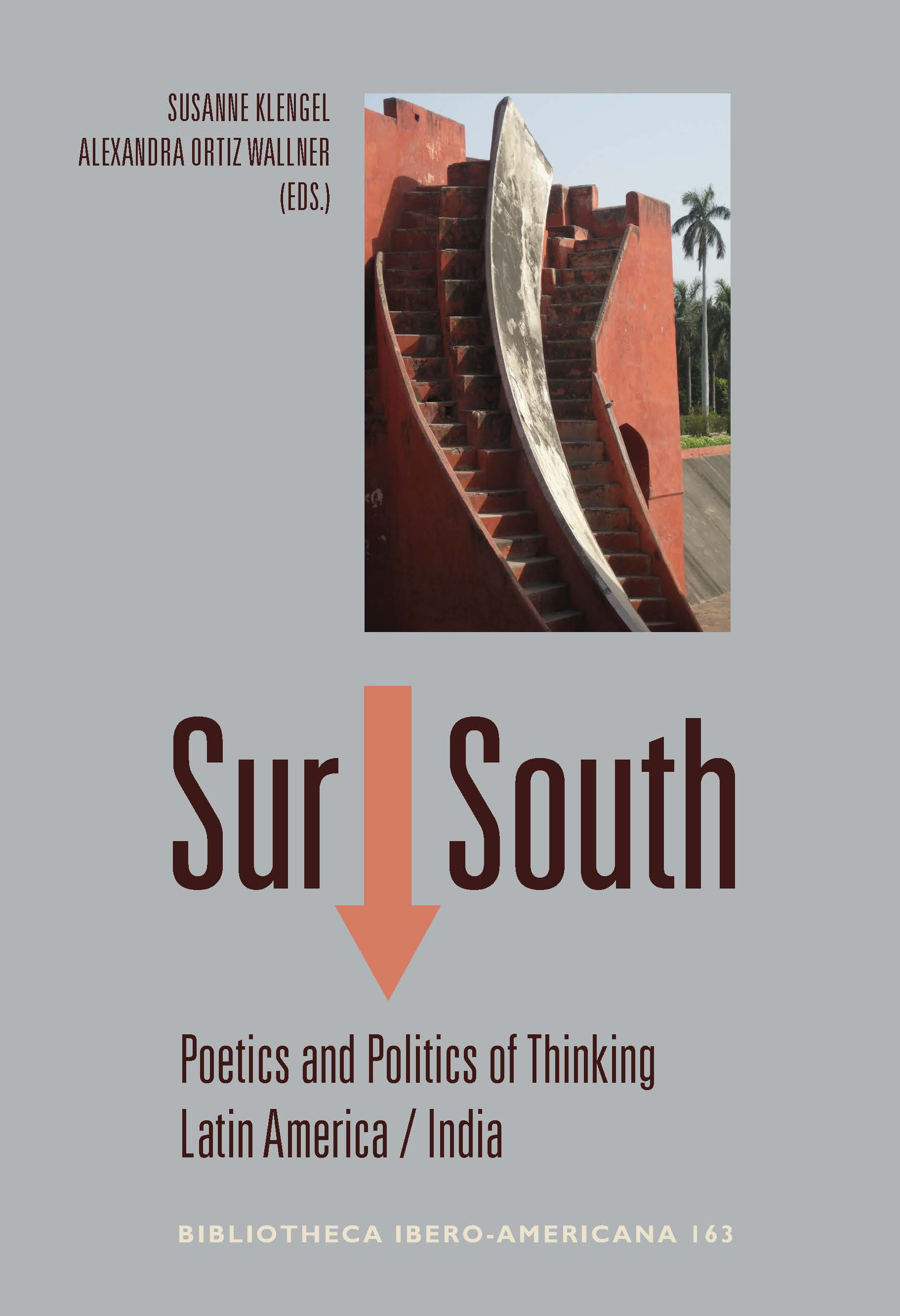 Sur ↓ South : poetics and politics of thinking Latin America-India. (9788484899518)