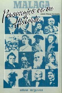 MALAGA PERSONAJES EN SU HISTORIA