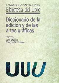 Diccionario de la edición y de las artes gráficas