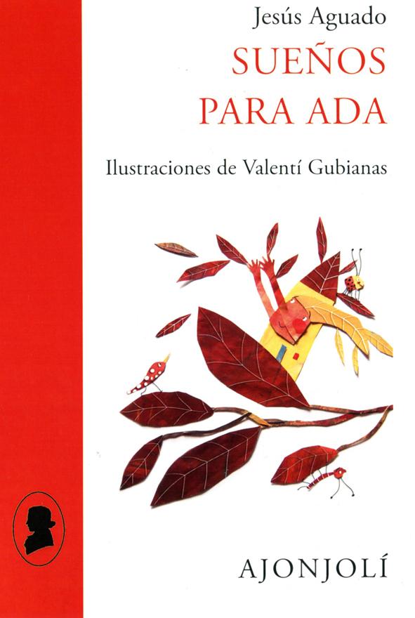 Sueños para Ada   «Ilustraciones de Valentí Gubianas»