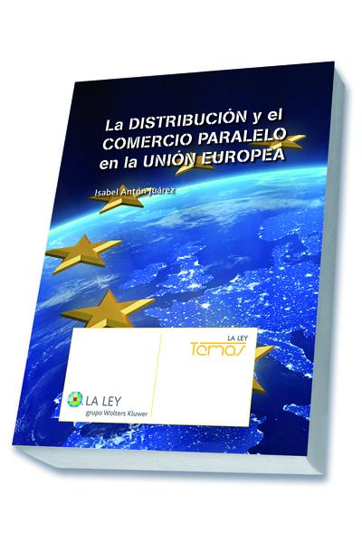 La distribución y el comercio paralelo en la Unión Europea